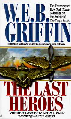 The Last Heroes By Griffin, W. E. B.