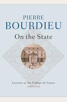On the State By Bourdieu, Pierre/ Fernbach, David (TRN)
